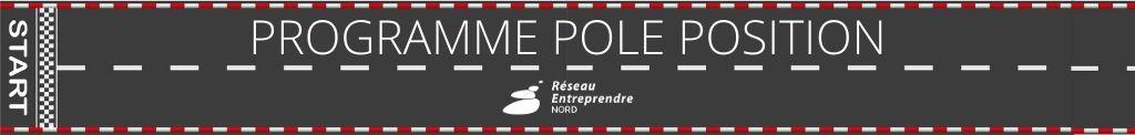 Programme Pole Position du Réseau Entreprendre Nord