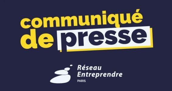 Communiqué de presse Réseau Entreprendre Paris