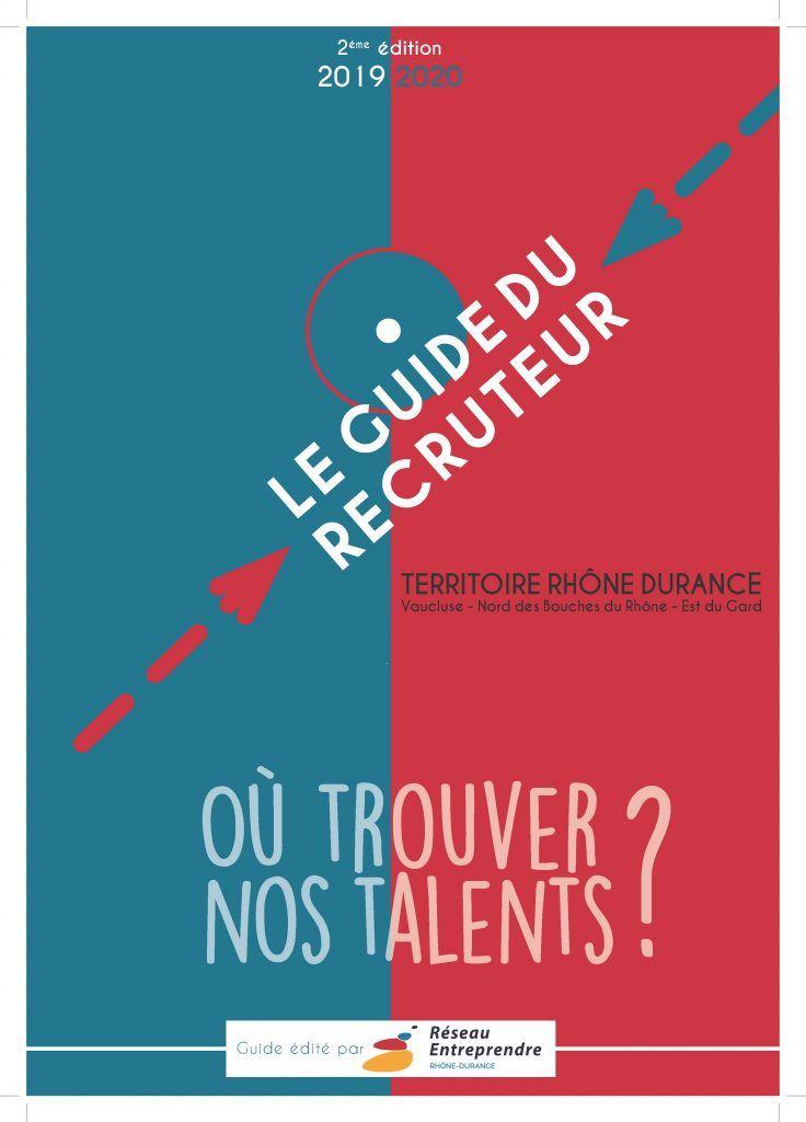 Guide du recruteur 2019 2020 r seau entreprendre rh ne - Chambre agriculture avignon ...
